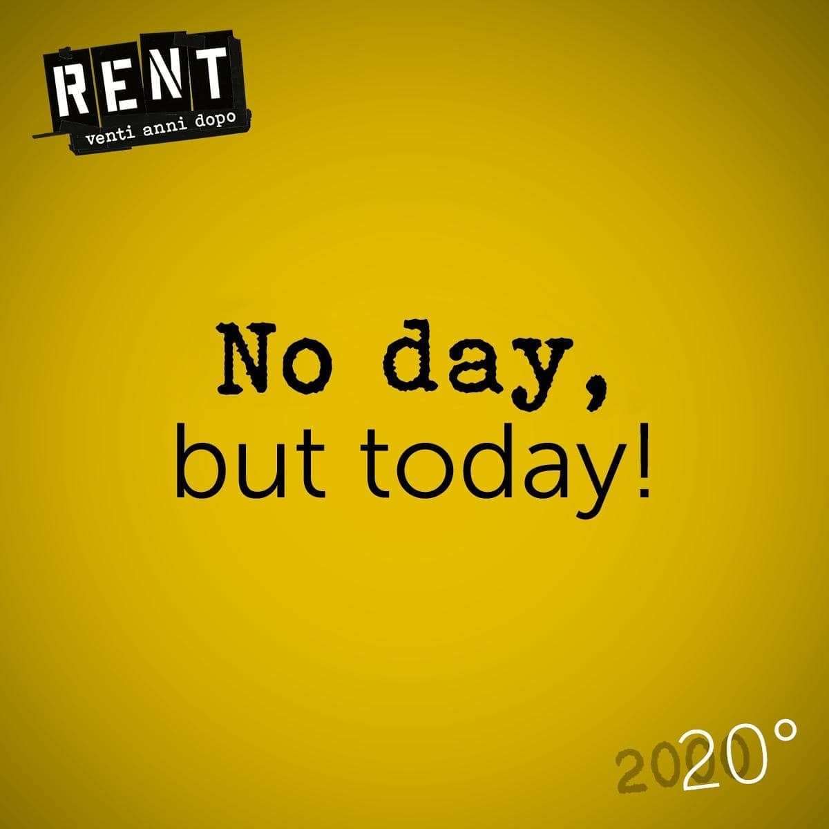 Logo RENT 2020 NO DAY BUT TODAY
